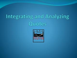 Integrating and Analyzing Quotes