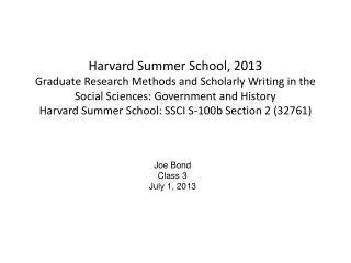 Joe Bond Class 3 July 1, 2013