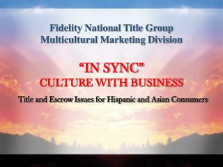 Fidelity National Title Group Multicultural Marketing Division