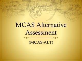 MCAS Alternative Assessment