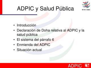 ADPIC y Salud Pública