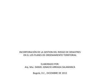 INCORPORACIÓN  DE LA  GESTION DEL RIESGO  DE DESASTRES
