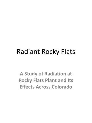 Radiant Rocky Flats