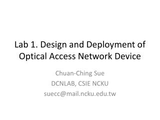 Lab 1. Design and Deployment of Optical Access Network Device