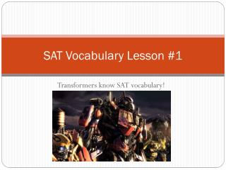 SAT Vocabulary Lesson #1