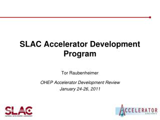 SLAC Accelerator Development Program