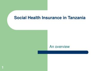 Social Health Insurance in Tanzania