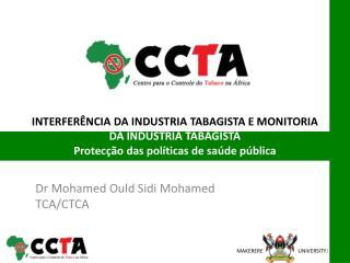 Dr  Mohamed  Ould Sidi  Mohamed TCA/CTCA