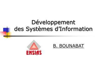 D veloppement   des Syst mes d Information