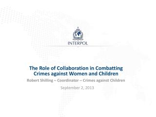 The  Role  of Collaboration in Combatting Crimes against  Women  and Children