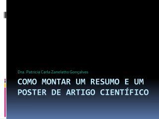 Como montar um Resumo e um  Poster  de artigo científico