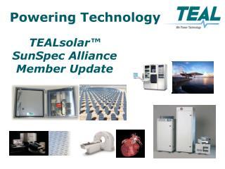 TEALsolar™  SunSpec  Alliance Member Update