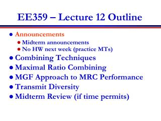 EE359 – Lecture 12 Outline