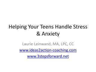 Helping Your Teens Handle Stress & Anxiety