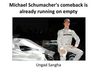 Michael Schumacher's comeback is already running on empty