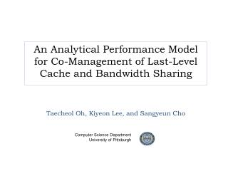 An Analytical Performance Model for Co-Management of Last-Level Cache and Bandwidth Sharing