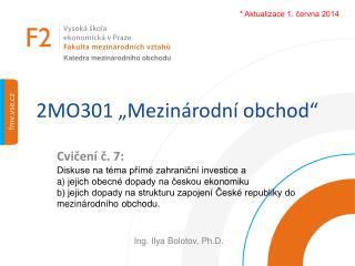 """2MO301 """"Mezinárodní obchod"""""""