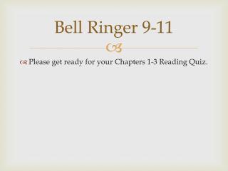 Bell Ringer 9-11