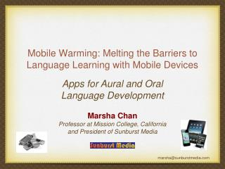 Mobile Warming: Melting the Barriers to Language Learning with Mobile Devices