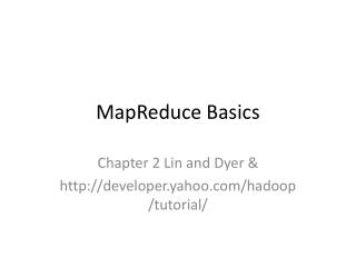 MapReduce Basics