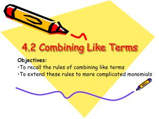 4.2 Combining Like Terms