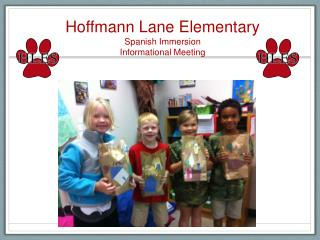 Hoffmann Lane Elementary  Spanish Immersion  Informational Meeting