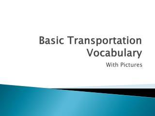 Basic Transportation Vocabulary