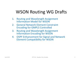 WSON Routing WG Drafts