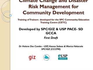 Developed by SPC/GIZ & USP PACE- SD GCCA  First Draft