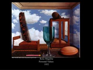 Rene Magritte Personal Values  1952