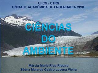 UFCG / CTRN UNIDADE ACAD�MICA DE ENGENHARIA CIVIL