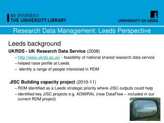 Research Data Management: Leeds Perspective