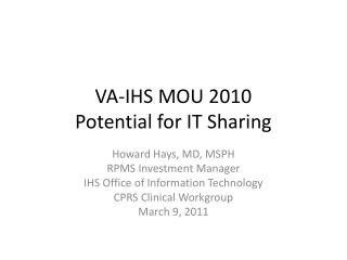 VA-IHS MOU 2010 Potential for IT Sharing