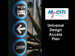 Universal Design A ccess Plan