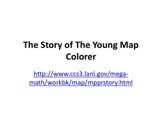 The Story of The Young Map  Colorer