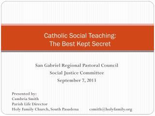 Catholic Social Teaching: The Best Kept Secret
