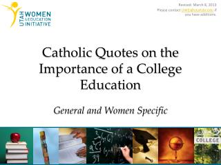 Catholic  Quotes on the Importance of a College  Education General and Women  Specific