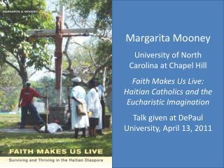 Margarita Mooney University of North Carolina at Chapel Hill