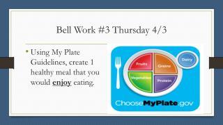 Bell Work #3 Thursday 4/3