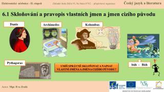 6.1 Skloňování a pravopis vlastních jmen a jmen cizího původu
