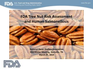 FDA Tree Nut Risk Assessment and Human Salmonellosis