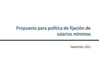 Propuesta para política de fijación de salarios mínimos