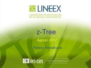 z- Tree  Agosto 2012