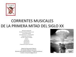CORRIENTES MUSICALES  DE LA PRIMERA MITAD DEL SIGLO XX