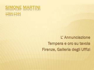 SIMONE MARTINI 1284-1344