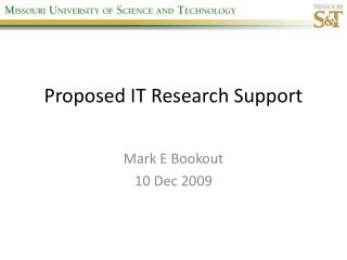 Proposed IT Research Support