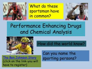 Performance Enhancing Drugs and Chemical Analysis