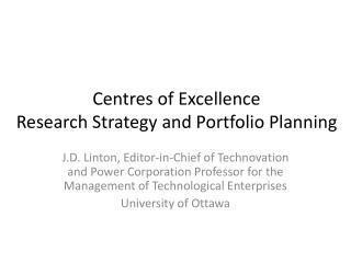 Centres  of Excellence Research Strategy and Portfolio Planning