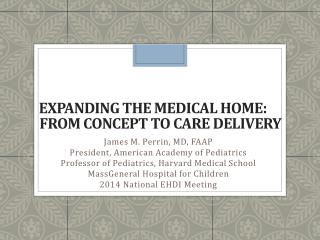Expanding the Medical Home:  From  Concept to  Care Delivery