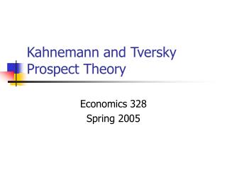 Kahnemann and Tversky Prospect Theory
